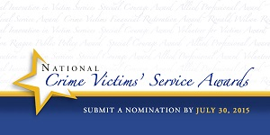 Recognizing Impact on Victims' Services: Nominations Open for the 2016 National Crime Victims' Service Awards