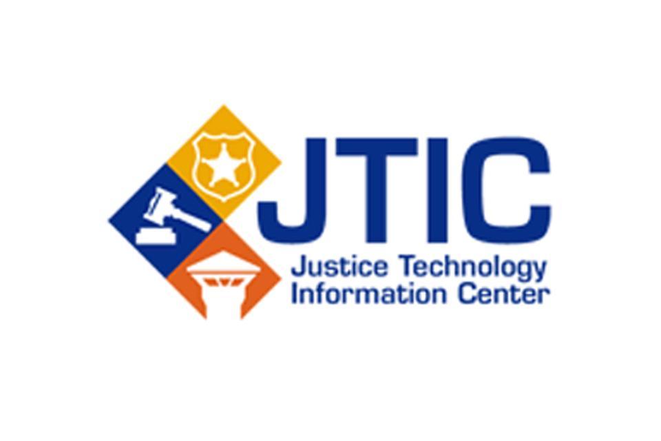 Justice Technology Information Center (JTIC)