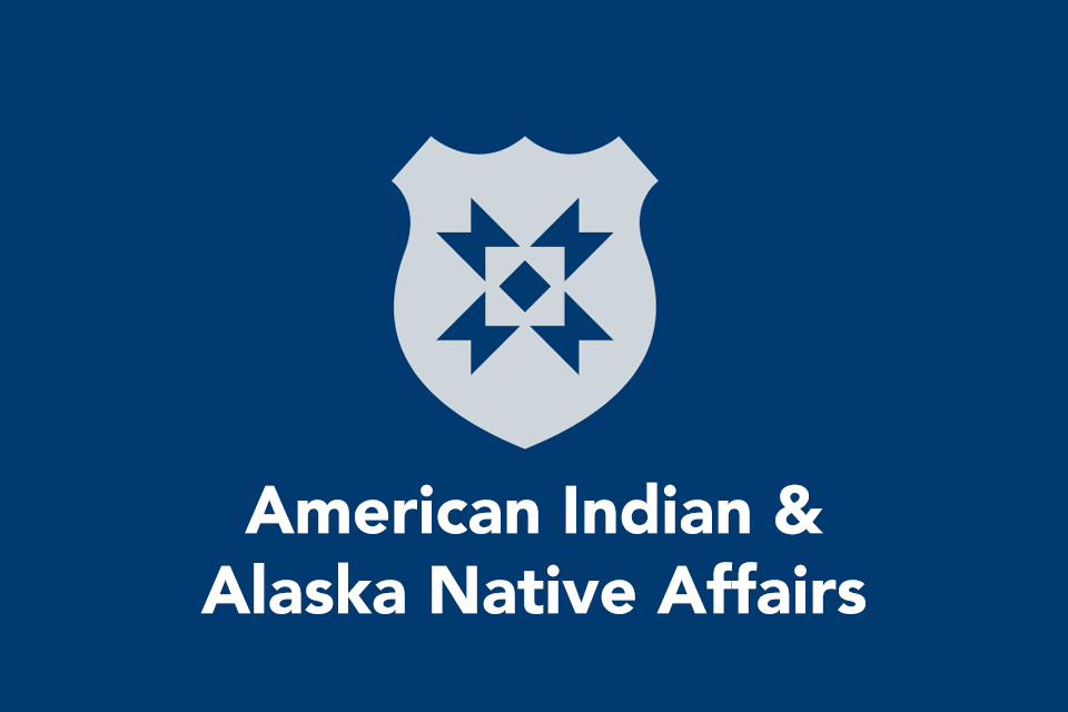 American Indian & Alaska Native Affairs with shield icon