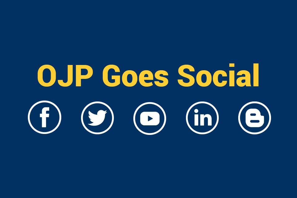 Image depicting OJP's social media platforms