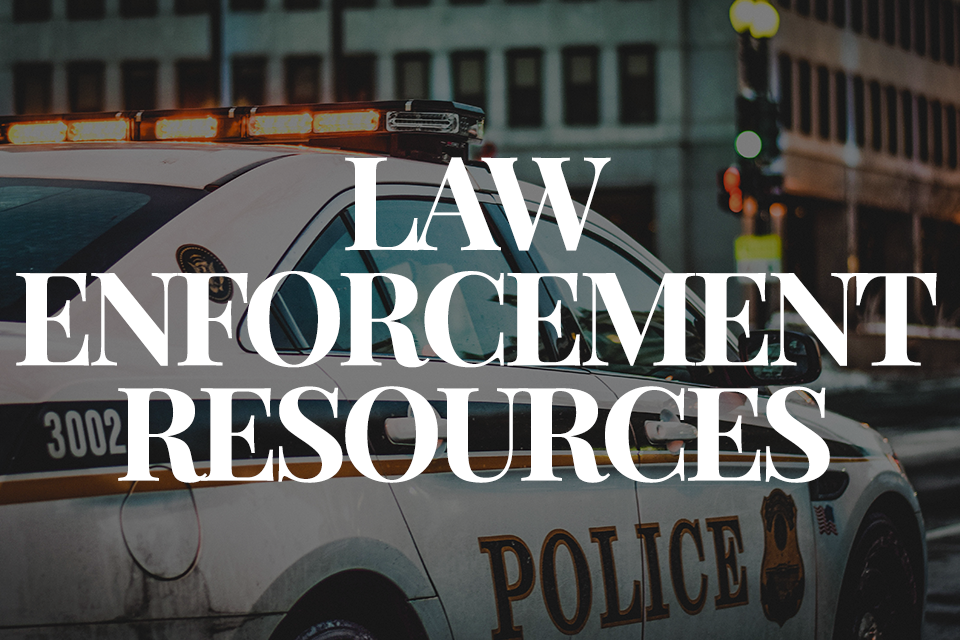 Law Enforcement Resources