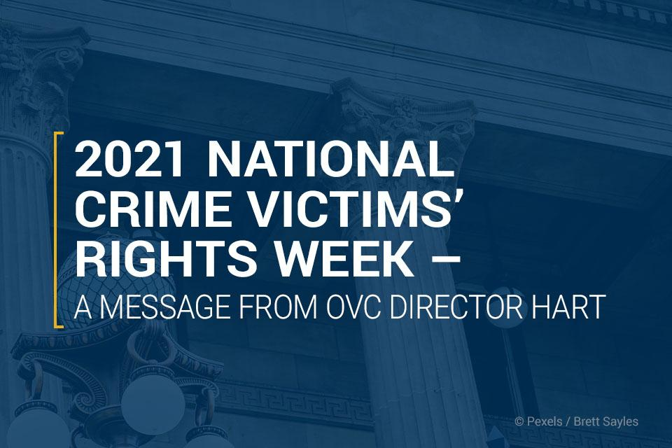 2021 National Crime Victims' Rights Week