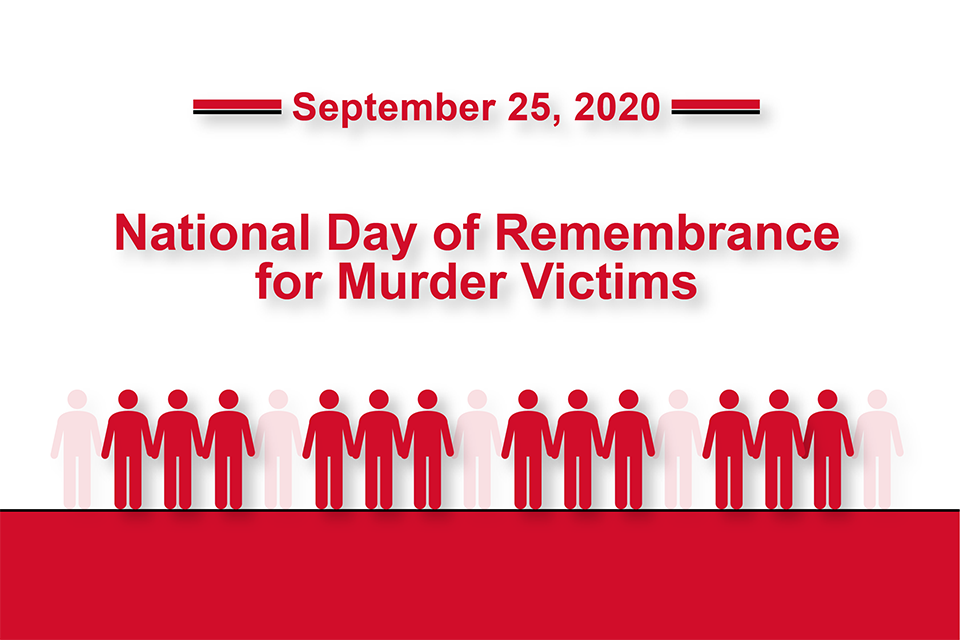 September 25, 2020 National Day of Remembrance for Murder Victims